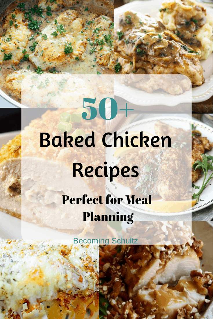 Over 50 baked chicken recipes great for meal planning for your family. #chickenrecipes